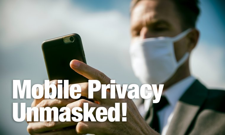 mobile privacy after Covid