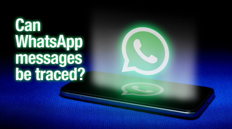 Can WhatsApp messages be traced?